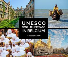 UNESCO World & Cultural Heritage Sites in Belgium
