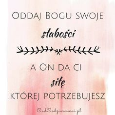 Wypełnij mnie - Cud Codzienności Bible Quotes, Words Quotes, Bible Verses, Sayings, Motivational Words, Quotes About God, Inspirational Thoughts, Trust God, Motto
