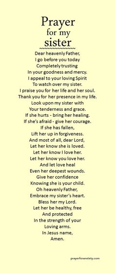 A prayer you can say for your sister. A sibling is a blessing. Intercede for your sister and bless her today!