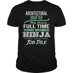 Awesome Tee For Architectural Drafter T Shirts, Hoodies, Sweatshirts. GET ONE ==> https://www.sunfrog.com/LifeStyle/Awesome-Tee-For-Architectural-Drafter-146042492-Black-Guys.html?41382