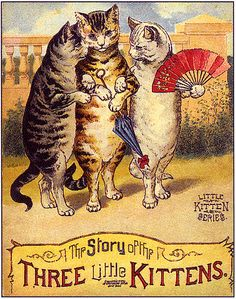 the book.... The Story of Three Litttle Kittens... #vintage #illustration,,#cats
