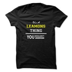 Its a LEAMONS thing, you wouldnt understand !! - #tshirt serigraphy #sweater hoodie. LIMITED AVAILABILITY => https://www.sunfrog.com/Names/Its-a-LEAMONS-thing-you-wouldnt-understand-.html?68278