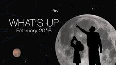 What's Up for February 2016