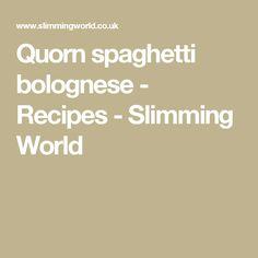 Quorn spaghetti bolognese - Recipes - Slimming World