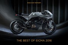 Fresh metal: The 11 Best Motorcycles of EICMA 2016. It's been a bumper year.