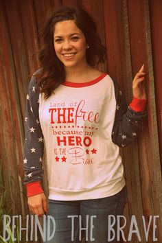 Super cute slouchy patriotic shirt! perfect for any military wife,girlfriend or fiance, even sisters, moms etc!!! come find us on ETSY and FACEBOOK. Behind The Brave!