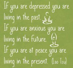 Peace in the present -- good thing I'm both depressed and anxious! #sarcasm