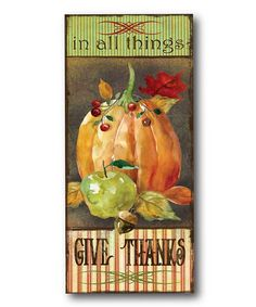 Another great find on #zulily! 'In All Things Give Thanks' Canvas #zulilyfinds