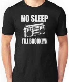 No Sleep Till Brooklyn Unisex T-Shirt Brooklyn Shirt, No Sleep Till Brooklyn, Christmas Stuff, Tshirt Colors, Wardrobe Staples, Female Models, Classic T Shirts, Heather Grey, Shirt Designs