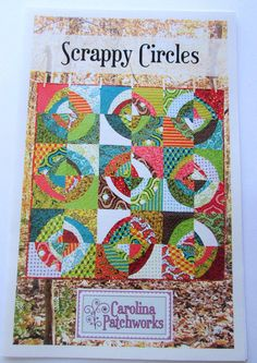 Scrappy Circles Quilt Pattern No. 3- Carolina Patchworks- by Emily Cier by QuiltiliciousFabric on Etsy