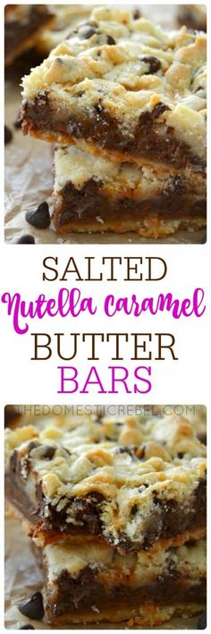 These Salted Nutella Caramel Butter Bars have a buttery shortbread crust & crumble, a thick layer of fudgy Nutella, a layer of gooey caramel, and a sprinkle of sea salt Nutella Recipes, Cookie Recipes, Dessert Recipes, Nutella Snacks, Bar Recipes, Recipies, Nutella Cookies, Brownie Recipes, Yummy Treats