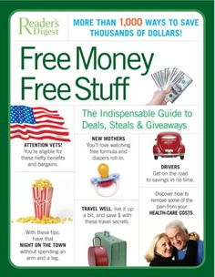 Free Money Free Stuff: The Indispensable Guide to Deals, Steals & Giveaways by RD Editors http://www.amazon.com/dp/B002FL5J2G/ref=cm_sw_r_pi_dp_B1KWub06Z9MK2