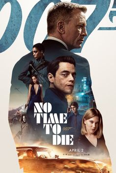 Click to View Extra Large Poster Image for No Time to Die 2020 Movies, Dc Movies, Movies Online, Movie Tv, Movies Free, Daniel Craig, Christoph Waltz, Rami Malek, Streaming Vf
