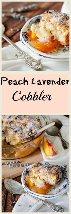 Peach Lavender Cobbler - or how to preserve the flavors of summer in one dessert.
