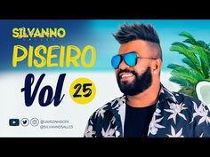 SILVANNO SALLES - PISEIRO - VOL 25 - 2020 - YouTube Youtube, Youtubers, Youtube Movies