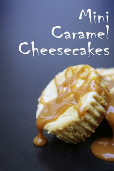 Within the Kitchen: Easy Mini Caramel Cheesecakes