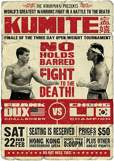 Shop Bloodsport Poster Kumite Frank Dux vs Chong Li bloodsport t-shirts designed by as well as other bloodsport merchandise at TeePublic. Claude Van Damme, Boxing Posters, Non Plus Ultra, Martial Arts Movies, Great Warriors, Movie Poster Art, Grafik Design, Action Movies, Good Movies