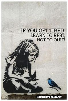 Commercial Use | BANKSY Art Motivational Quote 'If You Get Tired...' Wall Decor, Inspirational Don't Quit, Printable Download 18x12