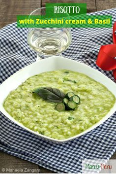 #Risotto with #Zucchini Cream and #Basil, deliciously creamy and comforting but also fresh and perfect for #spring.
