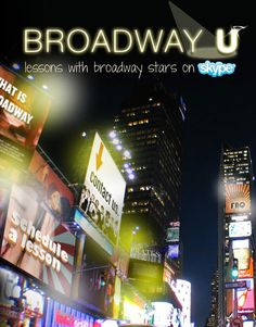 broadwayuonline.com   anyone in the world can take a dance, vocal, or acting lesson with a Broadway star today!