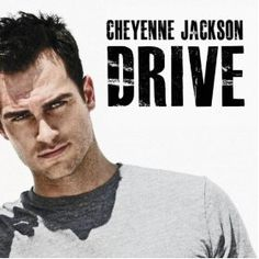 EXCLUSIVE: Video for Cheyenne Jackson's First Single, 'DRIVE'