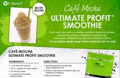 Yummy Smoothie Recipe using It Works! Ultimate PROFIT.  A guilt free Frappuccino! Check out my website http://SlimmingWraps4U.myitworks.comFREE sample of Greens, please contact me at mail to:LauraWraps@gmail.com or message me on my Facebook fan page www.facebook.com/SlimmingWraps4U. Want to change your financial future? Think about joining my team. Fun, Friendships & FREEDOM!