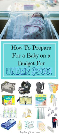How To Prepare for a Baby on a Budget for UNDER $500!