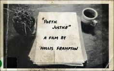 HOLLIS FRAMPTON_He created in Poetic Justice (1972) the film which is, in fact, wholly and radically textual, its screen filled with the successive shots-one to each page-of a film's handwritten script. To read the text requires the integral repositioning of the spectator, whose projection of the imaginary film, the narrative of an apparently triangular series of erotic transactions within a house and garden, is conveyed by descriptions of still photographs.