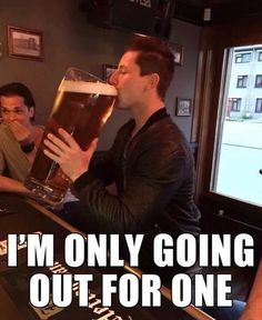 But Only One Drink funny alcohol drinks beer jokes joke humor funny pictures funny images Funny Shit, Funny Memes, Hilarious, Jokes, Funniest Memes, Meme Gifs, Beer Funny, Funny Gifs, Beer Memes