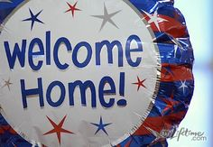 Military Welcome Home :) !!!!