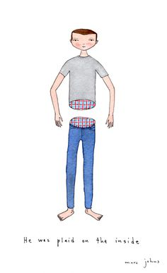 Marc Johns: he was plaid on the inside