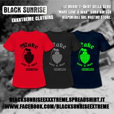 new #makelove&war #tshirts, for #girls. Many #colours. #magliette #industrial #ebm #heart #grenade #war #love