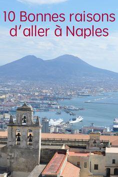 Avec son patrimoine historique et son cadre naturel aux pieds du Vésuve, Naples est une ville pleine de charme qu'il faut découvrir!