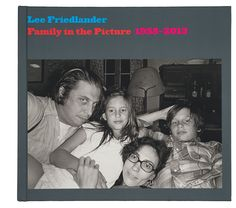 Buy Family in the Picture, by Lee Friedlander at Mighty Ape NZ. Designed and conceived to complement In the Picture, his 2011 volume of self-portraits, Lee Friedlander's Family in the Picture is the family album of. History Of Photography, Book Photography, Lee Friedlander, Family Album, New City, United States, In This Moment, Reading, Pictures