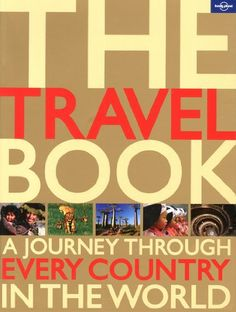 The Travel Book (Lonely Planet Travel Book (Quality)) von Lonely Planet Publications http://www.amazon.de/dp/1742200796/ref=cm_sw_r_pi_dp_eE76tb0TED020
