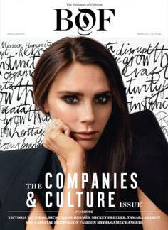 Entrepreneur: Victoria Beckham appears on the cover of The Business Of Fashion magazine and discusses her transition from Spice Girl to worl...