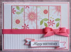 lovely summery handmade birthday card ... white and pink with pops of green ... stamped panel cut apart and mounted as a divided panel ... sweet grosgrain ribbon and bow ... banner die cut and stamped ... great all-around card!!