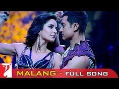 Malang - Full Song - DHOOM:3  OMG