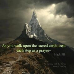 The Earth is Sacred. As sacred as our Mother. Native American Prayers, Native American Wisdom, American Spirit, Native American Indians, American Symbols, American History, Gaia, Native Quotes, Affirmations