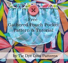 Tie Dye Diva Patterns: Free Gathered Pouch Pocket Pattern & Tutorial