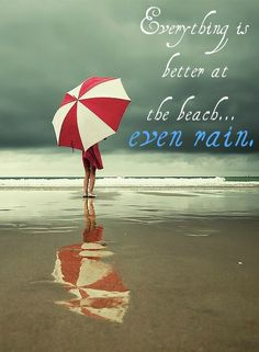 everything is better at the beach.. even rain!