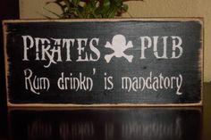 Pirates Pub Rum drikn' is mandatory wood sign tiki by Nesedecor, $10.00