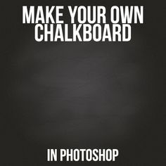 Tutorial Time: Make Your Own Chalkboard In Photoshop #photoshop #photoshoptutorial #chalkboard