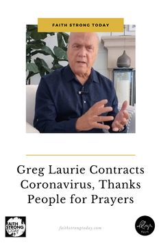 "On October 5, Greg Laurie, pastor of Harvest Christian Fellowship in Riverside, California, announced he has coronavirus. ""I tested positive for COVID-19 last Friday. I have been in quarantine since then,"" he said in a statement. ""My symptoms have been mild so far, and I expect to make a full recovery."""