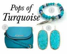 Turquoise accessories just always seem to work.