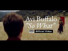 ▶ Avi Buffalo - So What [OFFICIAL VIDEO] - YouTube