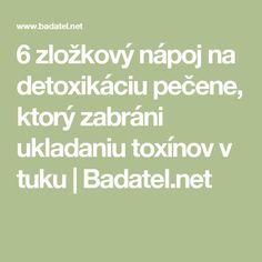 6 zložkový nápoj na detoxikáciu pečene, ktorý zabráni ukladaniu toxínov v tuku   Badatel.net