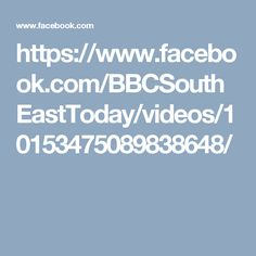 https://www.facebook.com/BBCSouthEastToday/videos/10153475089838648/