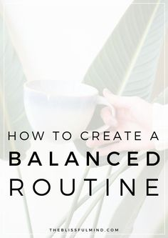 If you struggle to stick to a routine or find yourself completely stressed out if things don't go to plan, this guide will help you balance your time and create a balanced and flexible routine!
