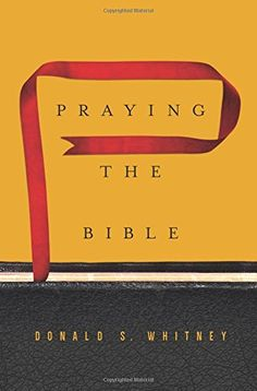 Do you want to improve your prayer life? If so, buy and read this book. Then put into practice praying the Bible. From Pastor David Hayes Praying the Bible - By: Donald S. Little Books, Good Books, Praying The Psalms, Bible Cases, Learning To Pray, Padre Celestial, Spiritual Disciplines, Christian Encouragement, Christian Life
